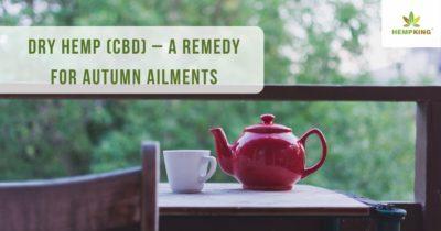 Dry hemp (CBD) – a remedy for autumn ailments