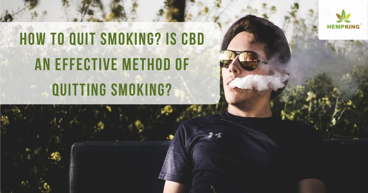 How to quit smoking_ Is CBD an effective method of quitting smoking_