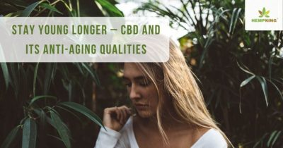 Stay young longer – CBD and its anti-aging qualities