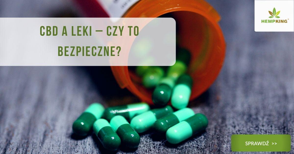CBD a leki – czy to bezpieczne?