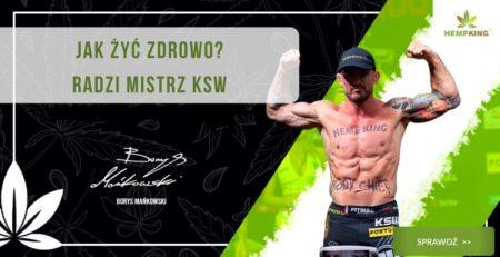 Jak żyć zdrowo? Radzi mistrz KSW – Borys Mańkowski