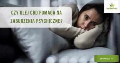 Czy olej CBD pomaga na zaburzenia psychiczne_