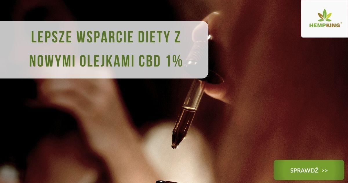Lepsze wsparcie diety z nowymi olejkami CBD 1%