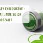 certyfikaty ekologiczne